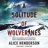 A Solitude of Wolverines: Library Edition (Alex Carter)