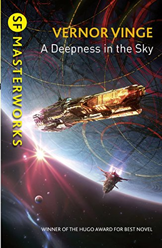 A Deepness in the Sky (S.F. MASTERWORKS) (English Edition)