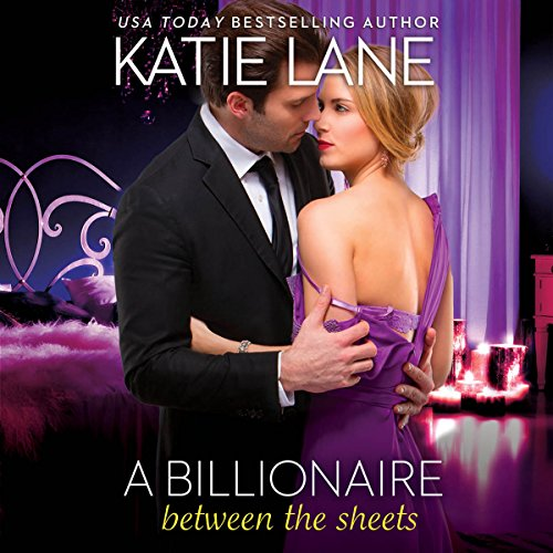 A Billionaire Between the Sheets audiobook cover art