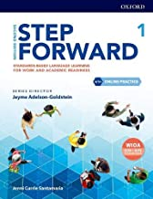 Step Forward Level 1 Student Book with Online Practice: Standards-based language learning for work and academic readiness ...