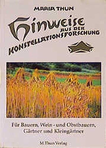 Hinweise aus der Konstellationsforschung für Bauern, Weinbauern, Gärtner und Kleingärtner
