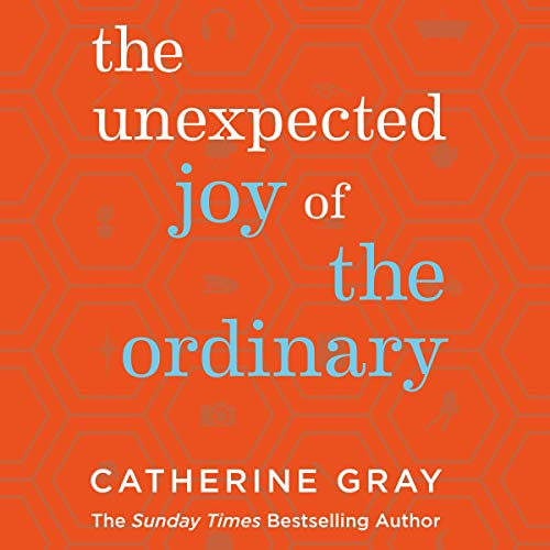 The Unexpected Joy of the Ordinary audiobook cover art