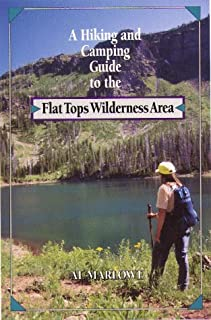 A Hiking And Camping Guide To The Flat Tops Wilderness Area