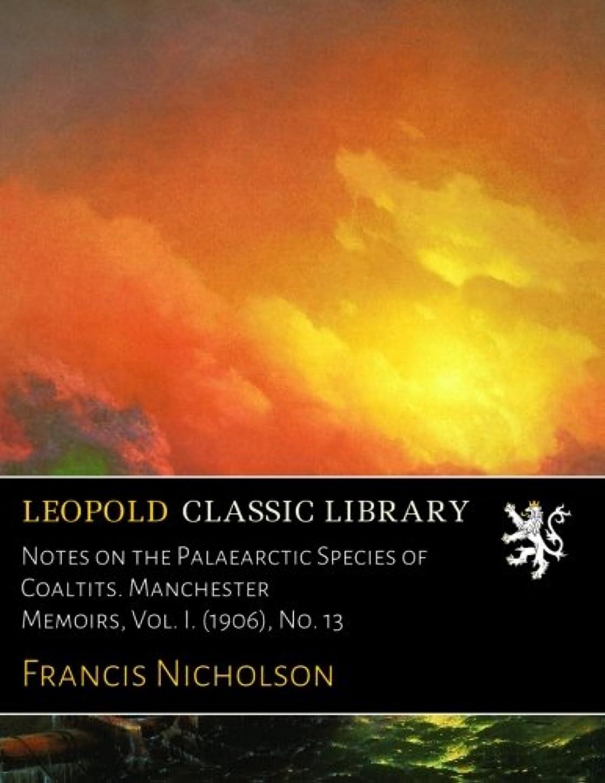手錠口頭モディッシュNotes on the Palaearctic Species of Coaltits. Manchester Memoirs, Vol. I. (1906), No. 13