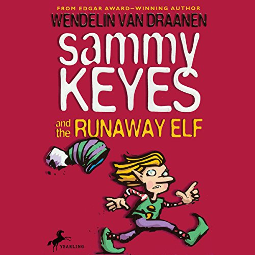 Sammy Keyes and the Runaway Elf audiobook cover art