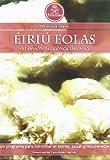 Éiriú Eolas: un sorprendente programa para controlar el estrés, sanar y rejuvenecer - set de 3 discos [DVD]