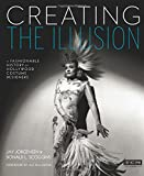 Creating the Illusion: A Fashionable History of Hollywood Costume Designers (Turner Classic Movies)