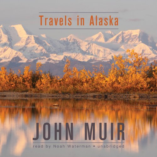 Travels in Alaska audiobook cover art