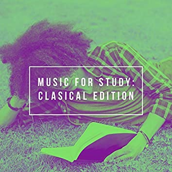 Music for Study: Clasical Edition