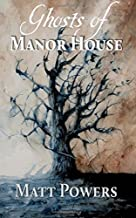 Ghosts of Manor House