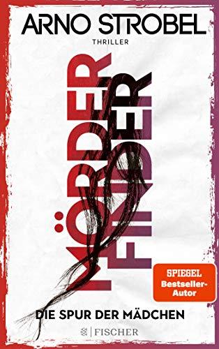 Buchseite und Rezensionen zu 'Mörderfinder - Die Spur der Mädchen' von Arno Strobel