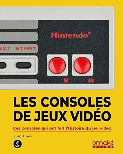 Les Consoles de jeux vidéo - Ces...