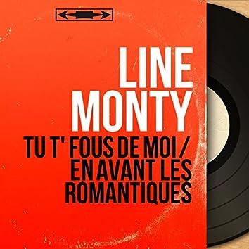 Tu t' fous de moi / En avant les romantiques (feat. Pierre Guillermin et son orchestre) [Mono Version]