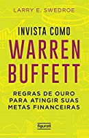 Invista Como Warren Buffet (Português)