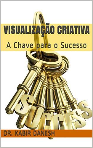 Visualização Criativa: A Chave para o Sucesso