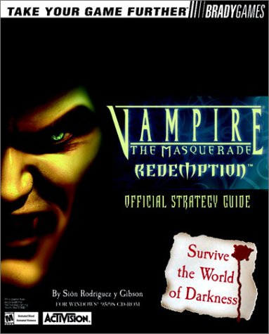 Vampire: The Masquerade-Redemption Official Strategy Guide