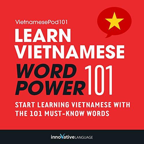 Learn Vietnamese - Word Power 101 audiobook cover art
