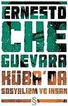 Kübada Sosyalizm ve İnsan