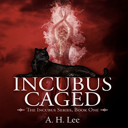 Incubus Caged audiobook cover art