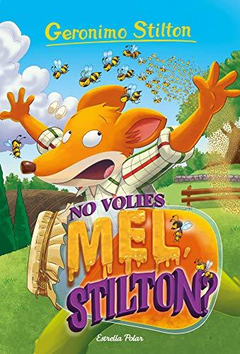 No volies mel, Stilton? (Catalan Edition)