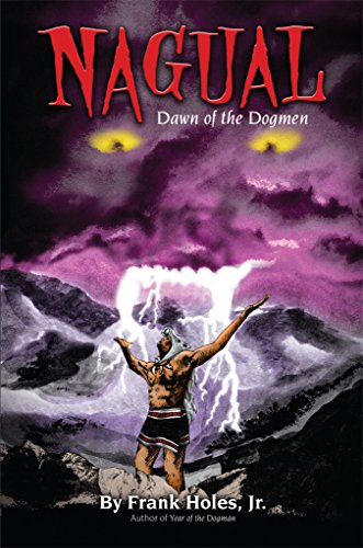 Nagual: Dawn Of The Dogmen (Michigan Dogman Series Book 2) (English Edition)