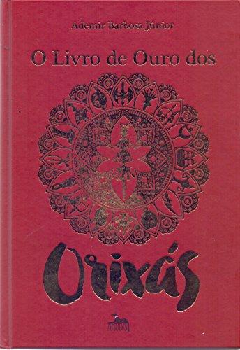 O Livro de Ouro dos Orixás
