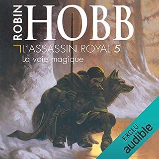 La voie magique     L'Assassin royal 5              De :                                                                                                                                 Robin Hobb                               Lu par :                                                                                                                                 Sylvain Agaësse                      Durée : 12 h et 36 min     423 notations     Global 4,8