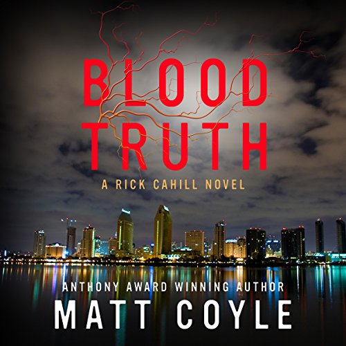 Blood Truth     The Rick Cahill Series              By:                                                                                                                                 Matt Coyle                               Narrated by:                                                                                                                                 Travis Baldree                      Length: 10 hrs and 21 mins     30 ratings     Overall 4.5