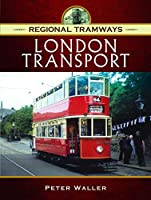 London Transport (Regional Tramways)