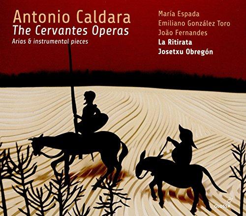 Antonio Caldara: The Cervantes Operas   La Ritirata.Obregón