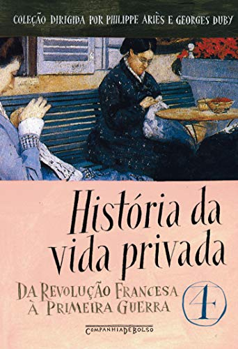 História da vida privada, vol. 4
