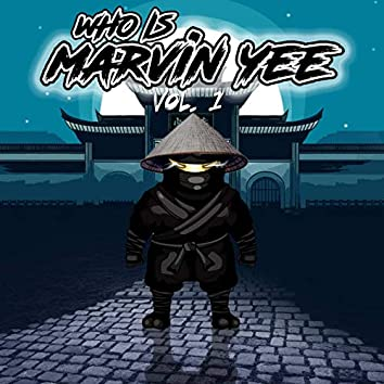 Who is Marvin Yee Vol.1