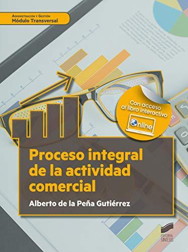 Proceso Integral De La Actividad Comercial: 33 (Administración y Gestión)