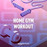 Home Gym Workout