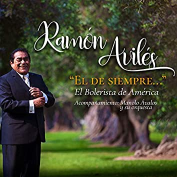 Ramón Avilés el de Siempre