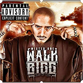 WALK BIGG