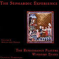 The Sephardic Experience, Volume 2: Apples And Honey