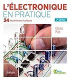 L'électronique en pratique - 34 expériences ludiques.