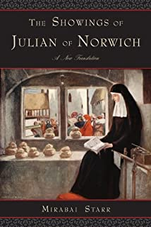 The Showings of Julian of Norwich: A New Translation