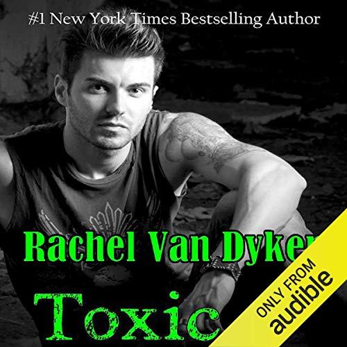 Toxic: Ruin, Book 2