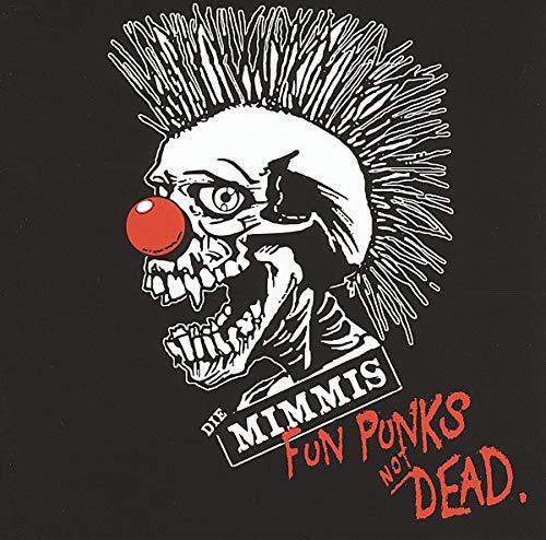 die Mimmi'S: Fun Punks Not Dead (Audio CD)