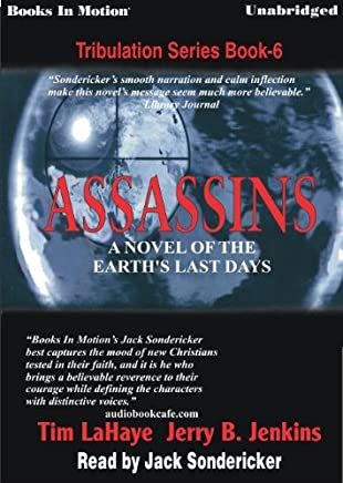 Assassins by Tim LaHaye and Jerry B. Jenkins, (Left Behind Series, Book 6) from Books In Motion.com