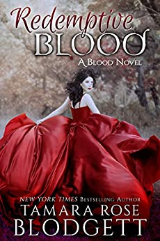 Redemptive Blood : (Blood Series - Vampire /Shifter Romance Thriller Book 7) by [Tamara Rose Blodgett]