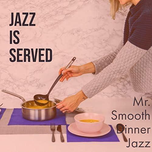 Mr. Smooth Dinner Jazz