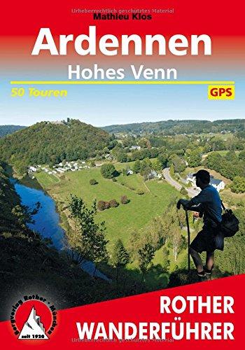 Ardennen - Hohes Venn: 50 Touren. Mit GPS-Tracks (Rother Wanderführer)
