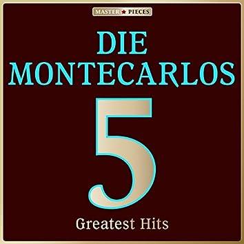 Masterpieces Presents Die Montecarlos: 5 Greatest Hits