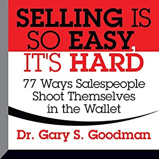 Selling Is So Easy, It's Hard audiobook cover art