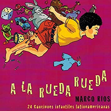 A la Rueda Rueda