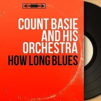 How Long Blues (Mono Version)