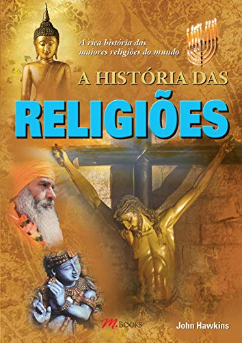 A História das Religiões
